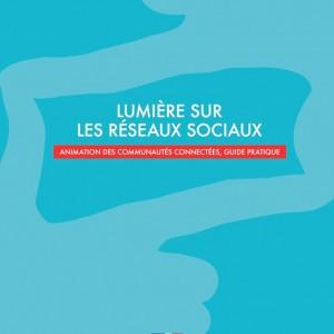 Lumière sur les réseaux sociaux : le guide du Ministère de la Culture et de la Communication