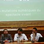 Les mutations numériques du spectacle vivant : compte-rendu de la rencontre du Forum Entreprendre dans la Culture 2018