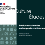 Étude : «Pratiques culturelles en temps de confinement»
