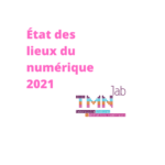 Restitution Café TMNlab – État des lieux du numérique dans le spectacle vivant 2021